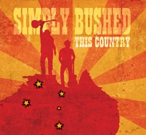 'This Country' from Simply Bushed out now!