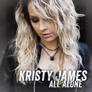 'All Alone' new single from Kristy James at radio now