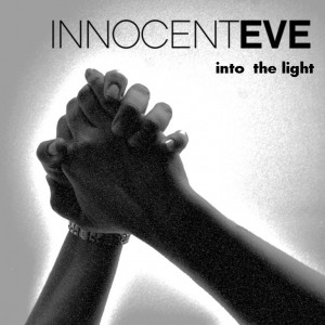 'Into The Light' new single from Innocent Eve goes to radio today March 2nd, 2015 through the WJO Content Delivery Service & Daily Play MPE. If you don't receive these download services, please contact: kris@kriskatpublicity.com.au for your copy.