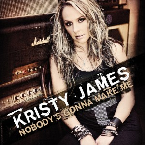 'Nobody's Gonna Make Me' new radio single from Kristy James was serviced on Friday Nov 8th